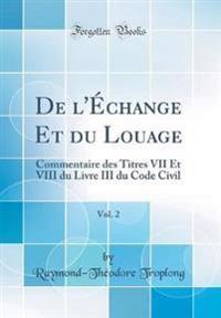 De l'Échange Et du Louage, Vol. 2