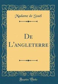 De L'angleterre (Classic Reprint)