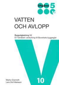Vatten och Avlopp. BVL 10. Utg 5