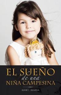 El sueño de una niña campesina / The dream of a peasant girl