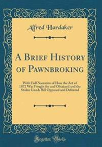 A Brief History of Pawnbroking