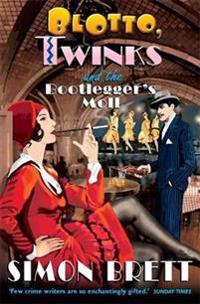 Blotto, twinks and the bootleggers moll