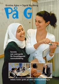På G : svenska som andraspråk för grundläggande vuxenutbildning