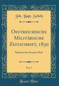Oestreichische Militärische Zeitschrift, 1830, Vol. 3