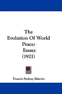 The Evolution of World Peace