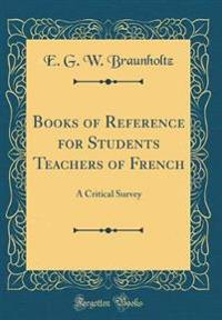 Books of Reference for Students Teachers of French