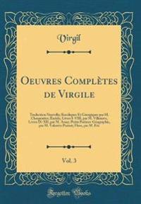 Oeuvres Complètes de Virgile, Vol. 3