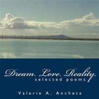 Dream. Love. Reality.