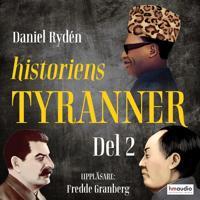 Historiens tyranner, del 2