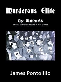 Murderous Elite : The Waffen-SS and its record of atrocities