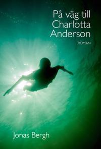 På väg till Charlotta Anderson
