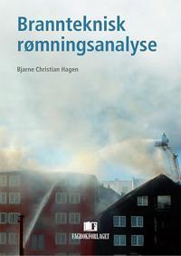 Brannteknisk rømningsanalyse - Bjarne Christian Hagen pdf epub