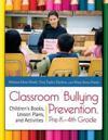 Classroom Bullying Prevention, Pre-k-4th Grade