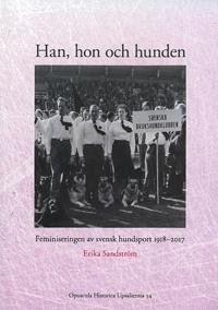 Han, hon och hunden - Erika Sandström pdf epub