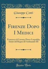Firenze Dopo I Medici