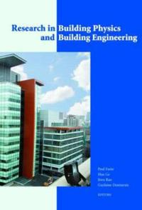Research in Building Physics and Building Engineering