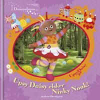 I drömmarnas trädgård - Upsy Daisy älskar Ninky Nonk!