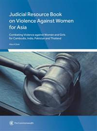 Judicial Resource Book on Violence Against Women for Asia
