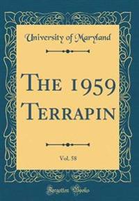 The 1959 Terrapin, Vol. 58 (Classic Reprint)