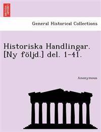 Historiska Handlingar. NY Foljd. del. 1-41. - Anonymous pdf epub
