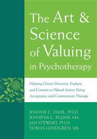 The Art & Science of Valuing in Psychotherapy