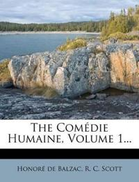 The Comédie Humaine, Volume 1...