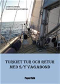 Turkiet tur och retur med S/Y Vagabond