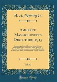 Amherst, Massachusetts Directory, 1913, Vol. 13