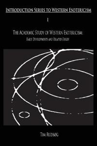 The Academic Study of Western Esotericism