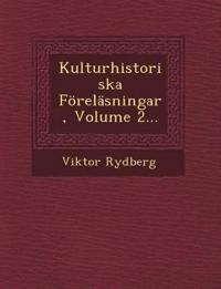 Kulturhistoriska Föreläsningar, Volume 2... - Viktor Rydberg pdf epub