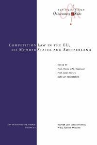The Competition Laws of the Eu Member States and Switzerland