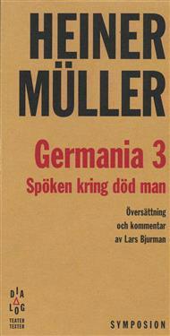 Germania 3 : spöken kring död man