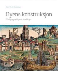 Byens konstruksjon - Geir Atle Ersland pdf epub