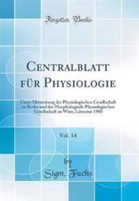 Centralblatt für Physiologie, Vol. 14