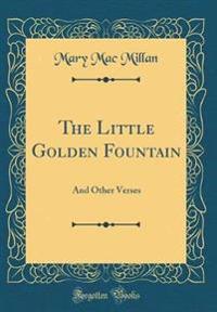 The Little Golden Fountain