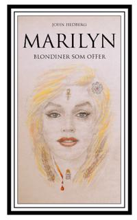 Marilyn : blondiner som offer
