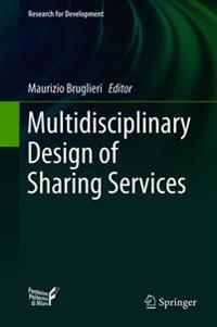 Multidisciplinary Design of Sharing Services