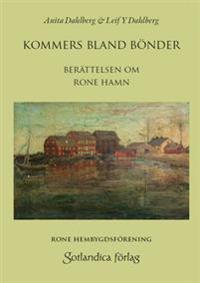 Kommers bland bönder : berättelsen om Ronehamn