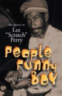 People Funny Boy: The Genius Of Lee 'Scratch' Perry