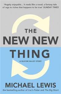 New new thing - a silicon valley story