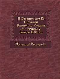 Il Decamerone Di Giovanni Boccaccio, Volume 5