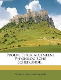 Proeve Eener Algemeene Physiologische Scheikunde...