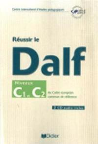 Reussir le DELF/DALF 2005 edition