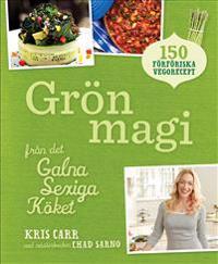 Grön magi : från det galna sexiga köket