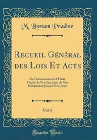 Recueil Général des Lois Et Acts, Vol. 6