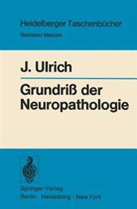 Grundriss der Neuropathologie