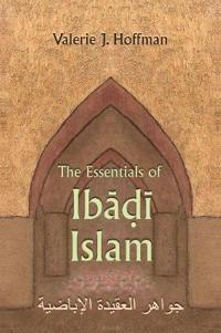 The Essentials of Ibadi Islam