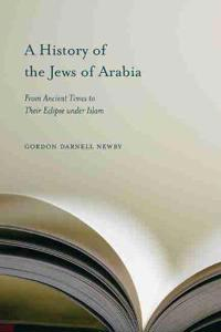 A History of the Jews of Arabia