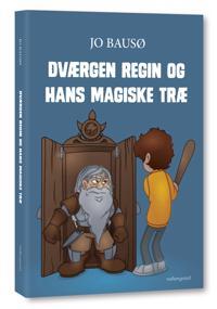 Dværgen Regin og hans magiske træ