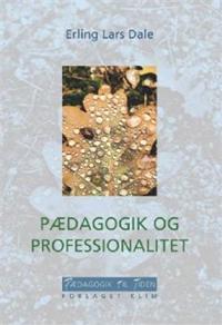 Pædagogik og professionalitet